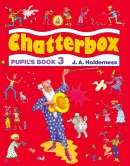 Chatterbox 3 Pupil's Book (Strange, D. - Holderness, J. A.)