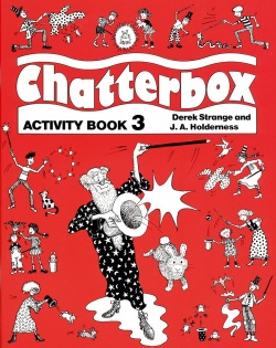 Chatterbox 3 Activity Book (Strange, D. - Holderness, J. A.)