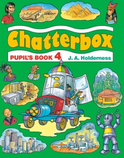 Chatterbox 4 Pupil's Book (Strange, D. - Holderness, J. A.)