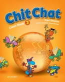 Chit Chat 2 Class Book (Shipton, P.)