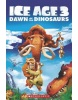 Ice Age 3 Dawn of the Dinosaurs + CD (Taylor, N.)