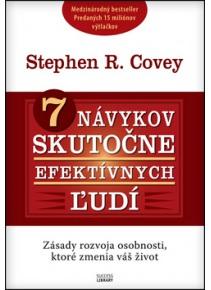 7 návykov skutočne efektívnych ľudí (Stephen R. Covey)