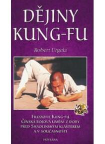 Dějiny Kung-Fu (Robert Urgela)