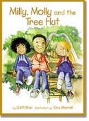 Milly, Molly and the Tree Hut (Gill Pittar)