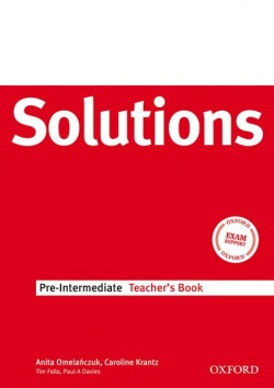 Solutions Pre-Intermediate Teacher's Book (Falla, T. - Davies, P.)