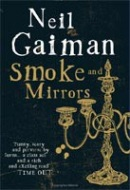 Smoke and Mirrors (Gaiman, N.)