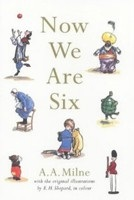 Now We are Six (Colour Edition) (Milne, A. A.)