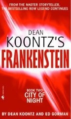 (Dean Koontz's Frankenstein) City of Night: Book 2 (Koontz, D.)