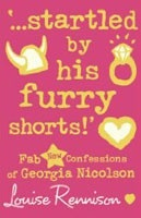 ...Startled by His Furry Shorts!: Fab New Confessions of Georgia Nicolson (Rennison, L.)