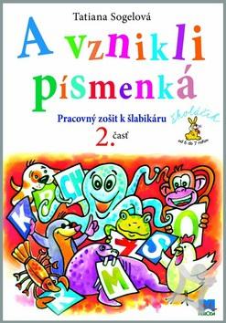 Obálka knihy A vznikli písmenká 2. časť