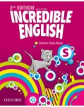 Incredible English, New Edition Starter Class Book (Phillips, S. - Morgan, M. - Redpath, P.)