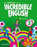 Incredible English, New Edition Level 3 Class Book (M. Morgan, K. Grainger, M. Slattery, S. Phillips)