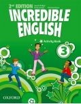 Incredible English, New Edition Level 3 Activity Book (Phillips, S. - Morgan, M. - Redpath, P.)