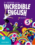 Incredible English, New Edition Level 5 Class Book (Phillips, S. - Morgan, M. - Redpath, P.)