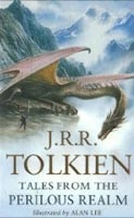 Tales from the Perilous Realm (Tolkien, J. R. R.)