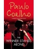 The Winner Stands Alone (Coelho, P.)
