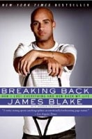 Breaking Back: How I Lost Everything and Won Back My Life (Blake, J.)