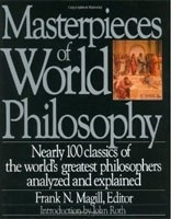 Masterpieces of World Philosophy (Magill, F. N.)