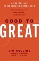 Good to Great: Why Some Companies Make the Leap (Collins, J.)