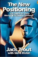 The New Positioning: The Latest on the World's #1 Business Strategy (Trout, J.)
