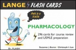 Pharmacology (Lange Flashcards) (Baron, S.)