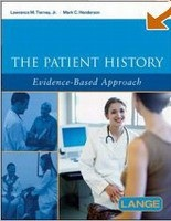 Complate Patient History: Evidence-based Approach (Tierney, L. M. - Henderson, M. - Kraytman, M.)