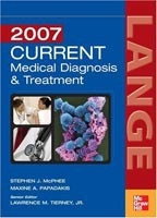 Current Medical Diagnosis and Treatment 2007 (McPhee, S. J. - Tierney, L. M. - Papadakis, M. A.)