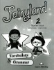 Fairyland 2 - teacher´s vocabulary and grammar - pre učiteľov (Dooley J., Evans V.)