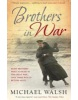 Brothers in War (Walsh, M.)