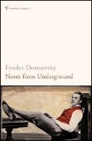 Notes from Underground (Dostoevsky, F. M.)