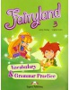 Fairyland 3 - vocabulary and grammar practice (Dooley J., Evans V.)
