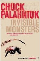 Invisible Monsters (Palahniuk, Ch.)