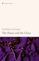 Power and the Glory (Vintage Classics) (Greene, G.)