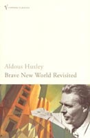 Brave New World Revisited (Huxley, A.)