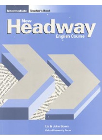 New Headway Intermediate Teacher's Book (Soars, J. + L.)