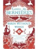 Birds without Wings (Bernieres, L. de)
