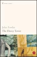 The Ebony Tower (Contemporary Classics) (Fowles, J.)