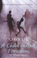 Child Called Freedom (Lee, C.)