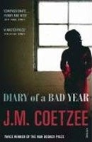 Diary of a Bad Year (Coetzee, J. M.)