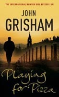 Playing for Pizza (Grisham, J.)