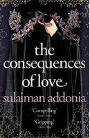 The Consequences of Love (Addonia, S.)