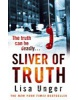 Sliver of Truth (Unger, L.)