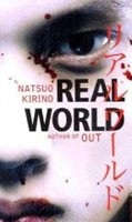 Real World (Kirino, N.)