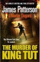The Murder of King Tut (Patterson, J.)