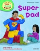 Read at Home: More Level 3: Super Dad (Hunt, R.)