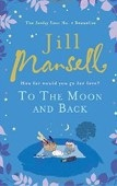 To the Moon and Back (Mansell, J.)