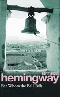 For Whom the Bell Tolls (Hemingway, E.)