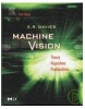 Machine Vision : Theory, Algorithms, Practicalities (Signal Processing and its Applications) (Davies, E.R.)