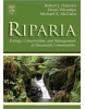 Riparia: Ecology, Conservation, and Management of Streamside Communities (Aquatic Ecology) (Naiman, R. J. - Decamps, H. - McClain, M. E.)