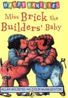 Miss Brick the Builder's Baby [Happy Families Series] (Ahlberg, A.)